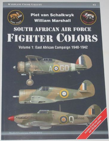South African Air Force Fighter Colours, Volume 1: East African Campaign 1940-1942